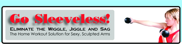 Would You Like to learn How To Tone Flabby Arms with Exercises For Flabby Upper Arms?