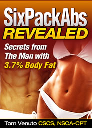 Click here to get your free copy of Six Pack Abs Revealed