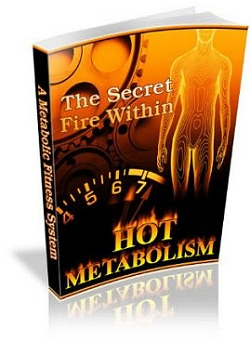 Hot Metabolism - How to Burn Fat and Keep It Off